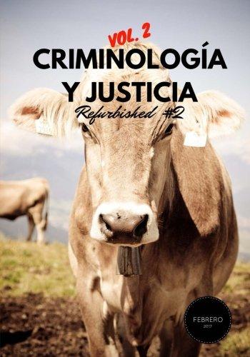 Criminología y Justicia: Refurbished Vol. 2, 2 por Núria Querol