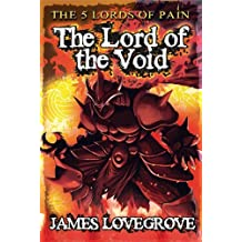 The Lord of the Void (Five Lords of Pain Book 2) by James Lovegrove (2013-09-01)