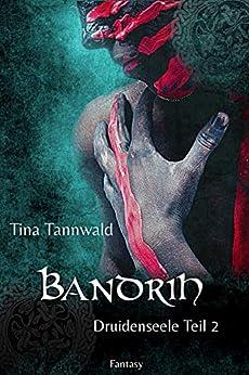 bandrih-druidenseele-teil-2