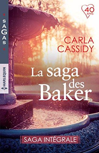 La saga des Baker : Saga intégrale