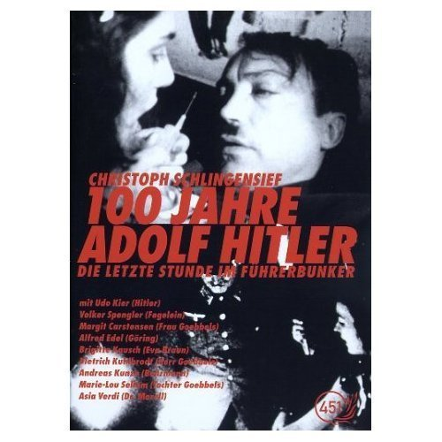 100 Years of Adolf Hitler - The Last Hours in the Bunker ( 100 Jahre Adolf Hitler - Die letzte Stunde im Führerbunker ) ( One Hundred Years of Adolf Hit [ NON-USA FORMAT, PAL, Reg.0 Import - Germany ] by Alfred Edel