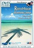 République dominicaine - Le berceau du Nouveau Monde
