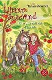 Liliane Susewind – Rückt dem Wolf nicht auf den Pelz! (Liliane Susewind ab 8)