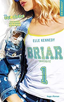Briar Université - tome 1 The chase par [Kennedy, Elle]