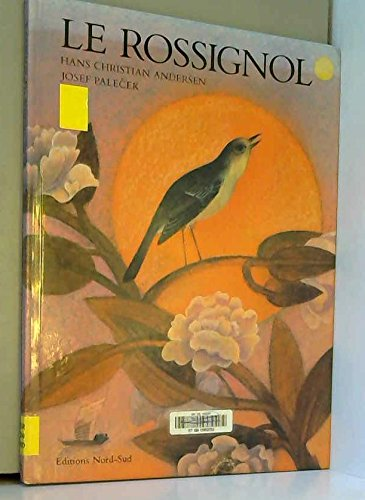 LE ROSSIGNOL par Hans Christian Andersen