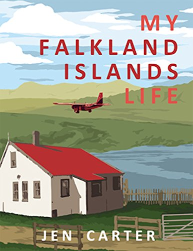 My Falkland Islands Life: One Family's Very British Adventure (English Edition)