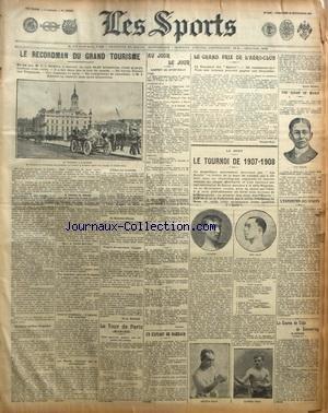 SPORTS (LES) [No 1026] du 22/09/1907 - LE RECORDMAN DU GRAND TOURISME - LE GRAND PRIX DE L'AERO-CLUB - BOXE - LE TOURNOI DE 1907 - 08 - TOD SLOAN SE MARIE - LA COURSE DE COTE DE SEMMERING - LE TOUR DE PARIS - UN EXPLOIT DE DARRACQ par Collectif