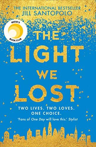 The Light We Lost – Jill Santopolo