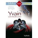 Bibliocollege Yvain Ou Le Chevalier Au Lion