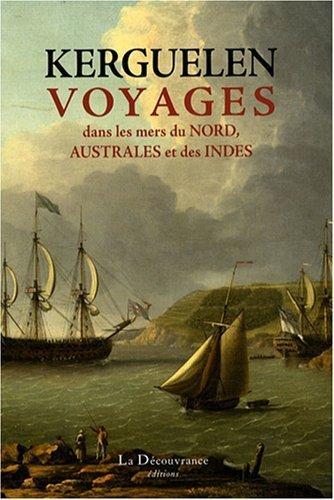Voyages Dans Les Mers Du Nord Australes Et Des Indes [Pdf/ePub] eBook