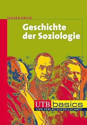 Geschichte der Soziologie (Uni-Taschenbücher basics M)