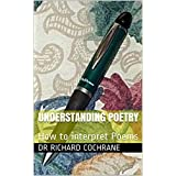 Understanding Poetry: How to interpret Poems (Studymates Book 6) (English Edition)