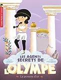 Les agents secrets de l'Olympe, Tome 1 : La pomme d'or