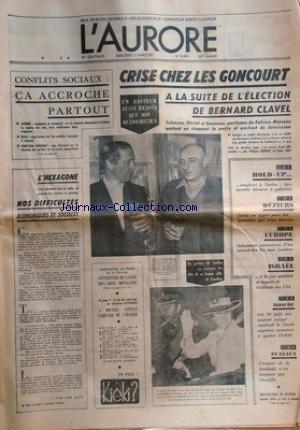 AURORE (L') [No 8244] du 03/03/1971 - CONFLITS SOCIAUX / CA ACCROCHE PARTOUT -L'HEGAXONE / NOS DIFFICULTES ECONOMIQUES ET SOCIALES PAR VAN DEN ESCH -LES SPORTS -A MOUNANA - CAPITALE GABONAISE DE L'URANIUM -LE PRINCE DE GALLES VA RECEVOIR LES CLES DE SA BONNE VILLE DE LONDRES -MOSCOU / LES 30 JUIFS QUI AVAIT OCCUPE LE SOVIET SUPREME AUTORISES A QUITTER L'URSS -ISRAEL A LA FOIS SATISFAIT ET INQUIET DE L'ATTITUDE DES USA -SCHUMANN CONVAINCU D'UN ACCORD DES 6 AVEC LONDRES -CRISE CHEZ LES GONCOURT