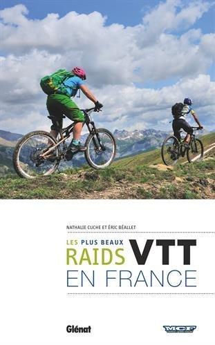 VTT, les plus beaux raids de France