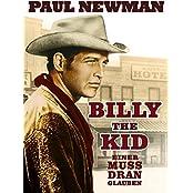 Billy the Kid - Einer muss dran glauben