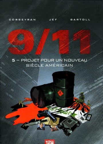 9/11, Tome 5 : Projet pour un nouveau siècle américain