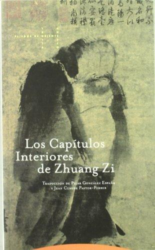 Los Capítulos interiores de Zhuang Zi (Pliegos de Oriente)