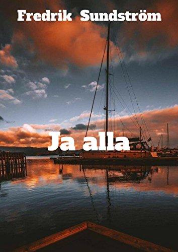 Ja alla (Swedish Edition) por Fredrik Sundström