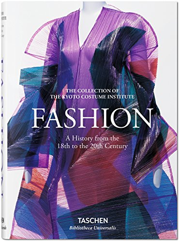 Fashion History. From the 18th to the 20th Century (Bibliotheca Universalis)