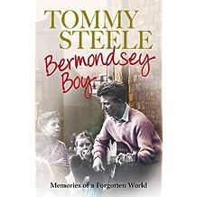 Bermondsey Boy: Memories of a Forgotten World