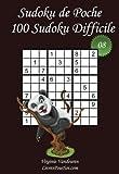 Sudoku de Poche - Niveau Difficile - N°8: 100 Sudokus Difficiles - à emporter partout - Format poche (A6 - 10.5 x 15 cm)