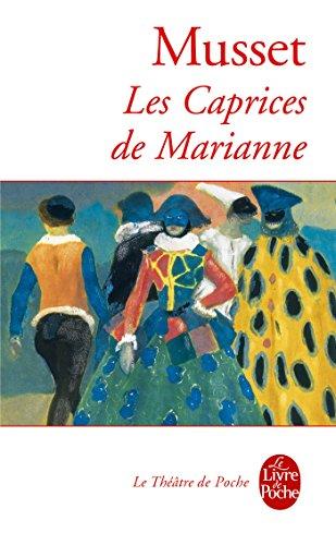 Les Caprices de Marianne (Théâtre t. 32159) par Alfred de Musset