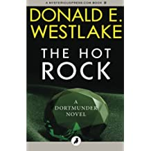 The Hot Rock: The Dortmunder Novels: Volume 1