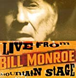Bill Monroe from Mountain Stag - Bill Monroe