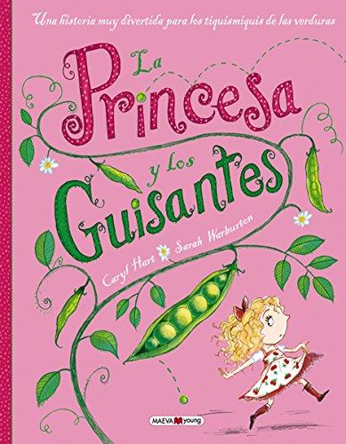La Princesa Y Los Guisantes (Maeva Young) por Caryl Hart