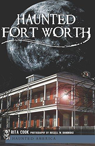 Haunted Fort Worth (Haunted America) (English Edition)