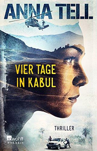 Buchseite und Rezensionen zu 'Vier Tage in Kabul' von Anna Tell
