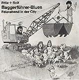 Baggerführer-Blues / Feierabend in der City
