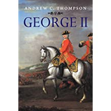 George II: King and Elector (English Monarchs)