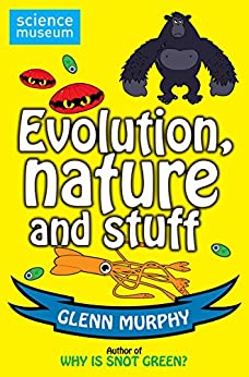 Science: Sorted! Evolution, Nature and Stuff by [Murphy, Glenn]