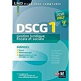 DSCG 1 Gestion juridique fiscale, fiscale et sociale manuel 9e édition Millésime 2016-2017