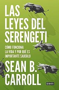 Las leyes del Serengeti par Sean B. Carroll
