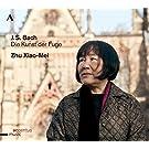 Bach: Die Kunst Der Fuge [Zhu Xiao-Mei] [Accentus: ACC30308]