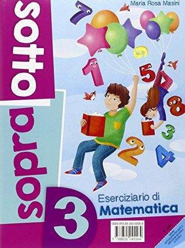 Sottosopra. Italiano e matematica. Per la Scuola elementare: 3