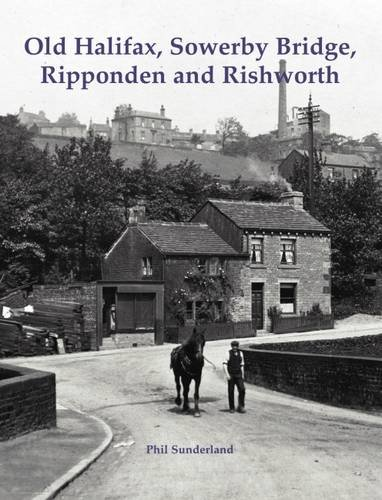 old-halifax-sowerby-bridge-ripponden-and-rishworth