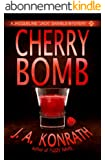 """Cherry Bomb - A Thriller (Jacqueline """"Jack"""" Daniels Mysteries Book 6) (English Edition)"""