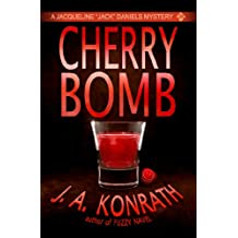 Cherry Bomb - A Thriller (Jacqueline Jack Daniels Mysteries Book 6) (English Edition)