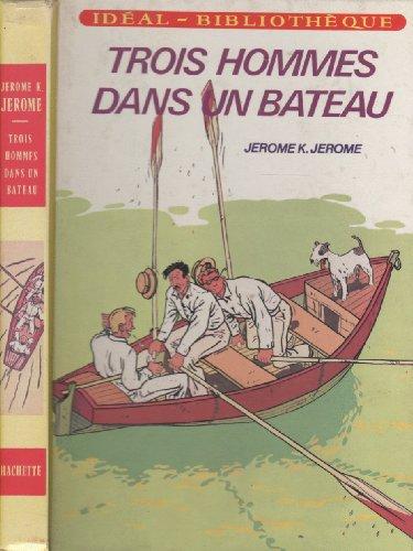 Trois hommes dans un bateau par Jerome K. Jerome