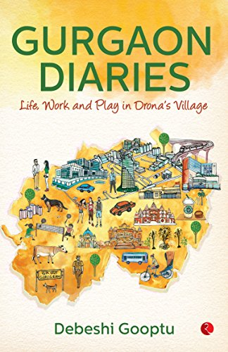 Image result for Gurgaon Diaries by Debeshi Gupta