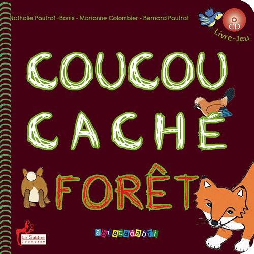Coucou cache forêt + cd hou hou