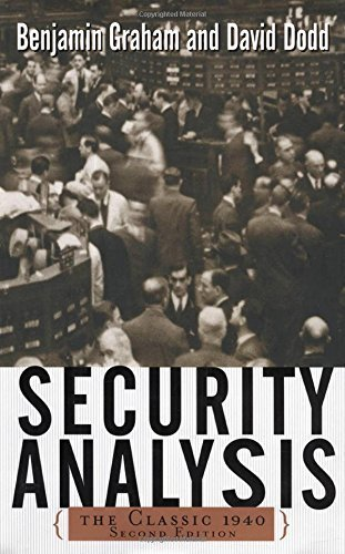 Security Analysis: Principles and Techniques by Benjamin Graham, David Dodd (2002) Hardcover