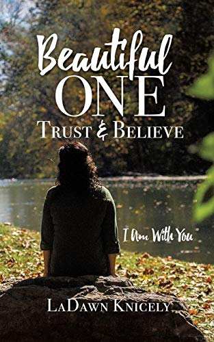 Beautiful One: Trust & Believe PDF Books