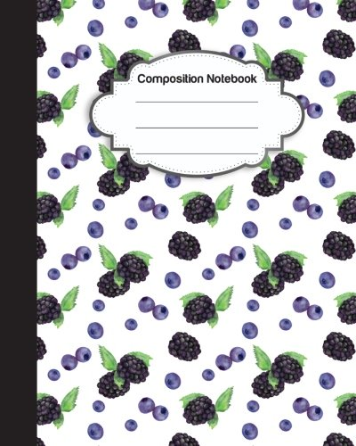 Composition Notebook: Sweet Mulberry and Grape : College Ruled School Notebooks, Subject Daily Journal Notebook : 120 Lined Pages (8 x 10 in.) - College-mulberry