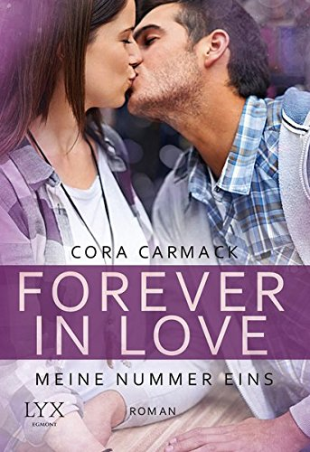 Forever in Love - Meine Nummer eins (Forever-in-Love-Reihe, Band 3)