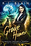 Grave Humor: A Magical Romantic Comedy (with a body count) (English Edition)